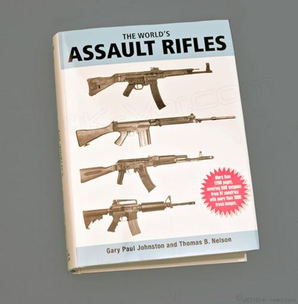 """Picture of """"The World's Assault Rifles"""" Book by Gary Paul Johnston and Thomas B. Nelson"""