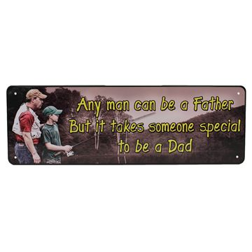Picture of Any Man Can Be A Father TinSign 10.5x3.5
