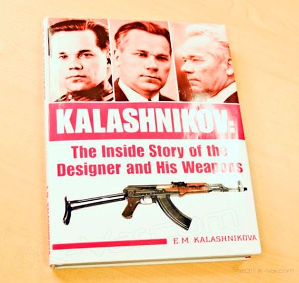 Kalashnikov: The Inside Story of the Designer and His Weapons