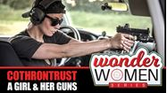 "Picture of WONDER Women Series - Episode #4 with COTHRONTRUST ""TC"" A Girl and Her Guns"